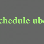 How to Schedule Uber Ride