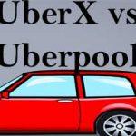 Uberx vs Uberpool