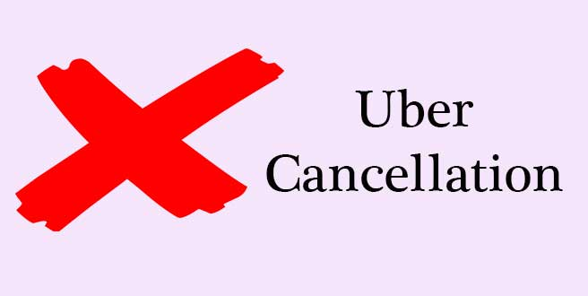 Uber cancellation policy