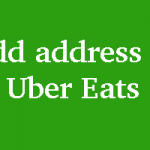 How to Add Address in Uber Eats