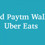 How to Add Your Paytm Wallet in Uber Eats