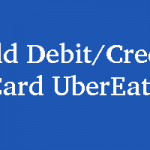 How to Add Debit/Credit Card in UberEats