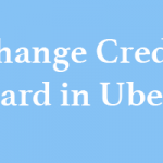 How to Change Credit Card in Uber
