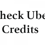 How to Check Uber Credits