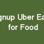 How to Signup for Uber Eats for Food