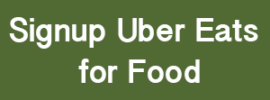 Signup for Uber Eats for Food