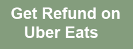 Get Refund on Uber Eats