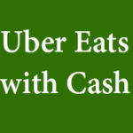 How to Order on Uber Eats with Cash